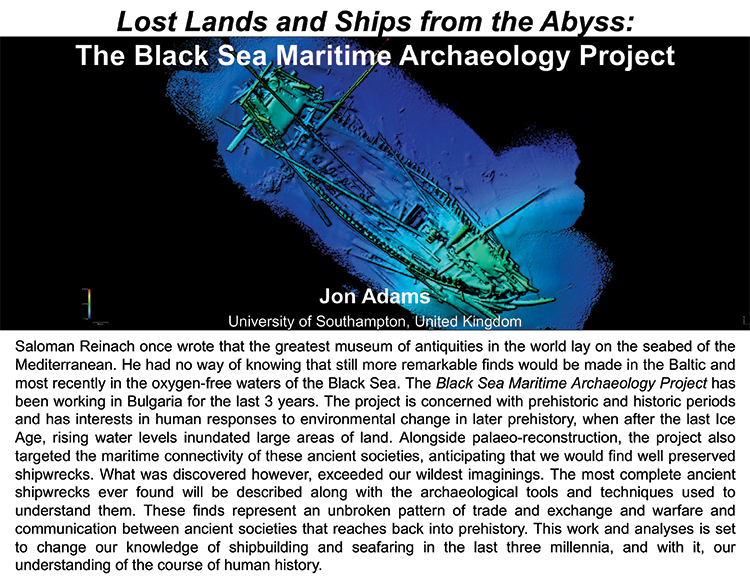 Plenary: LOST LANDS AND SHIPS FROM THE ABYSS:  THE BLACK SEA MARITIME ARCHAEOLOGY PROJECT